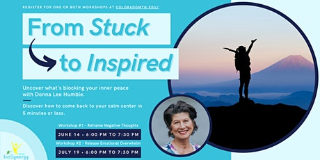 From Stuck to Inspired - Workshop #1: Reframe Negative Thoughts tickets
