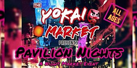 The Yokai Market: Pavilion Nights tickets