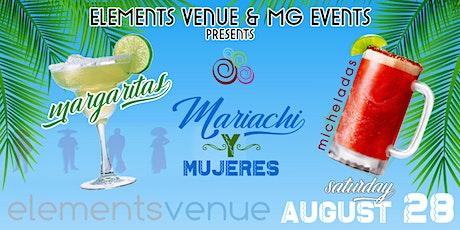 Margaritas, Micheladas, Mariachi y Mujeres tickets