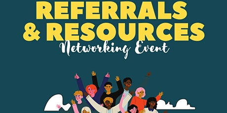 Referral  & Resources Networking Event tickets