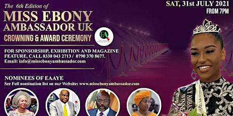 Ebony Ambassadors pageant & Award Ceremony tickets