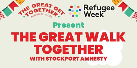 Amnesty Stockport's  Great Walk Together for Refugee Week tickets