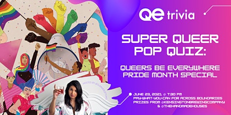 QE Trivia 063: Super Queer Pop Quiz - Queers Be Everywhere Pride Special tickets