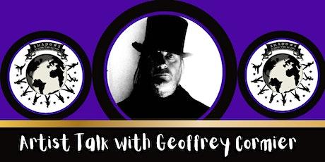 Shadow Festival 2021 Geoffrey Cormier Artist Talk tickets