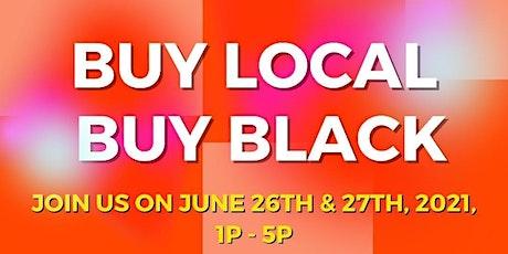 June 2.0 - Buy Local, Buy Black! Pop Up Shop! tickets