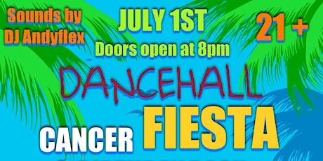 Dancehall Fiesta - Cancer Birthday Bash tickets