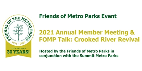 Friends of Metro Parks Annual Meeting & FOMP Talk: Crooked River Revival tickets