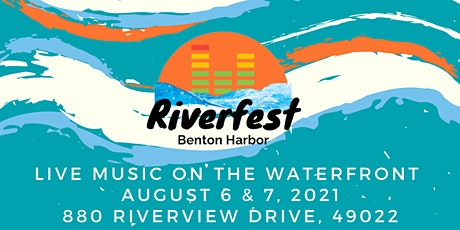 Riverfest Benton Harbor tickets