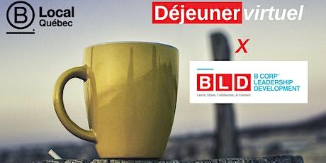 Déjeuner  B Local Québec x BLD - Juin 2021 billets