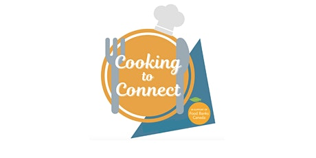 Cooking to Connect tickets
