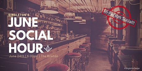 Singleton Lodge In-Person Social Hour @ The Brixton (Open to Non-Masons) tickets