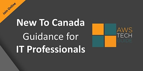 New to Canada guidance for IT professionals tickets