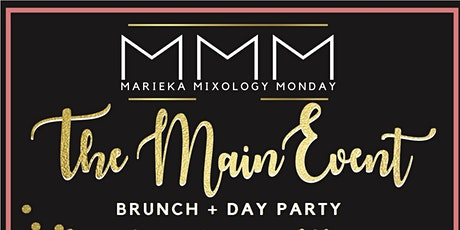MMM Presents The Main Event Brunch Day Party tickets