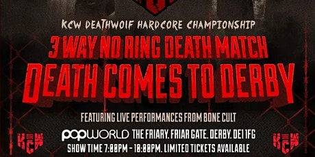 KCW: Death comes to Derby (18+ WRESTLING) tickets