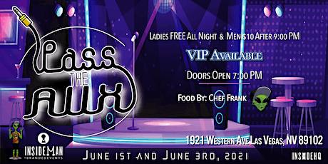 """""""PASS THE AUX""""   @InsideManHQ tickets"""