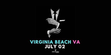 Fifty Shades Live|Virginia Beach, VA tickets