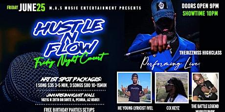 Hustle N Flow Friday tickets