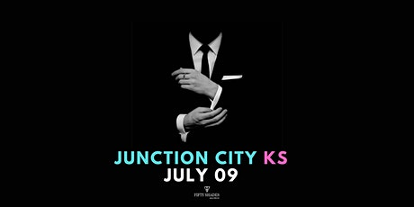 Fifty Shades Live Junction City, KS tickets