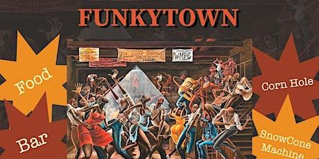 Funkytown tickets