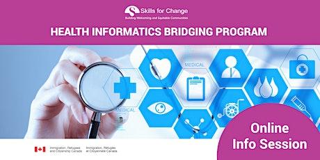 *Online- Health Informatics Bridging Program Information Session bilhetes