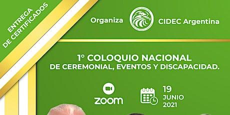 1° COLOQUIO  NACIONAL DE CEREMONIAL, EVENTOS Y DISCAPACIDAD entradas