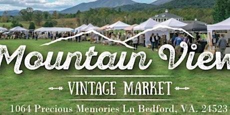Mountain View Vintage Market - VIP tickets