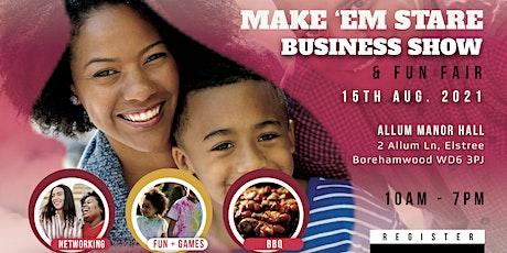 Make 'Em Stare Business Show 2021 tickets