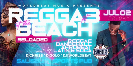 The Reggae Beach Party : RELOADED tickets