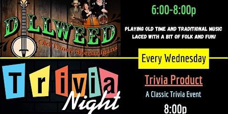 Dillweed (Band) at 6:00p // Trivia at 8:00p! tickets