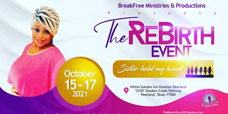 """The Rebirth Event, """"Sister Hold My Hand"""" tickets"""