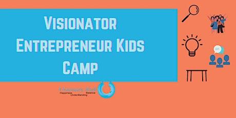 Visionator Entrepreneur Camp for Kids tickets