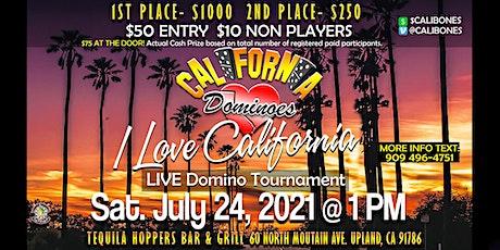 I LOVE CALIFORNIA Live Domino Tournament tickets