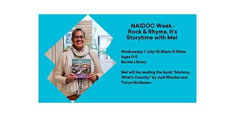 NAIDOC Week Rock and Rhyme It's  Storytime @ Burnie Library tickets