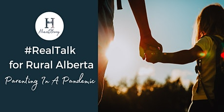 #RealTalk For Rural Alberta: Parenting In A Pandemic tickets