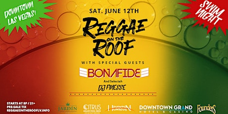 Reggae on the  Roof - Saturday June 12th tickets