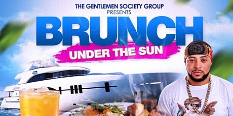 Brunch Under The Sun Yacht Party tickets