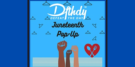 Defeat The Day Co Presents: A Juneteenth Pop Up Experience tickets