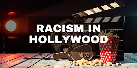 Conversations about Race, Power & Privilege; Racism in Hollywood tickets