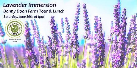 Bonny Doon Farm Lavender Immersion Tour & Lunch tickets