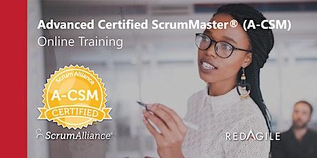ADVANCED CERTIFIED SCRUM MASTER®(A-CSM®)31-01 AUG  Australian Course Online tickets