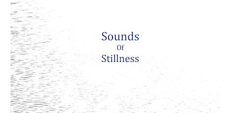 Sounds of Stillness tickets