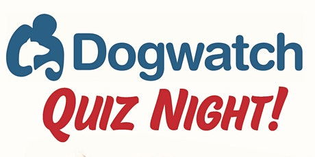 Dogwatch Quiz Night tickets