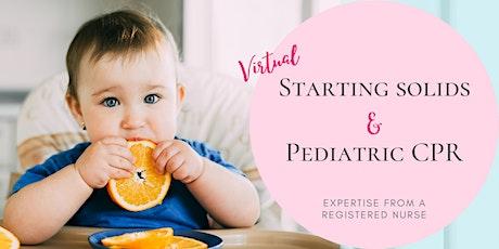 Starting Solids & Pediatric CPR Seminar tickets