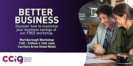 Better Business - Maryborough tickets