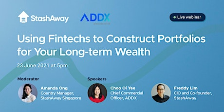 ADDX|StashAway: Using Fintechs to Construct Portfolios for Long-term Wealth tickets
