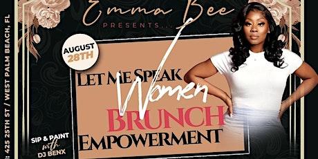 Let Me Speak Women Brunch Empowerment tickets