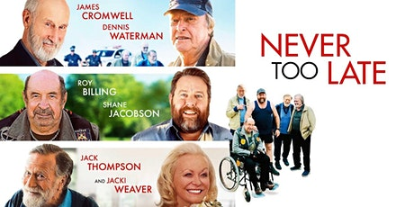 **BOOKED OUT** Seniors Month I Movie Screening I Never Too Late tickets