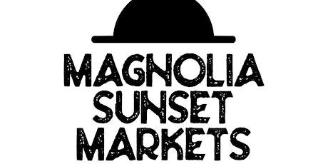 Magnolia Sunset Markets tickets