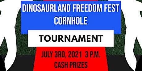 Dinosaurland Freedom Fest Cornhole Tournament tickets