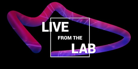 Live from the Lab: In Conversation tickets
